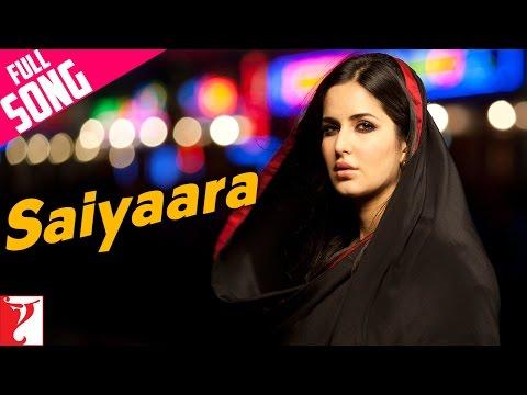 Saiyaara - Full Song | Ek Tha Tiger | Salman Khan | Katrina Kaif