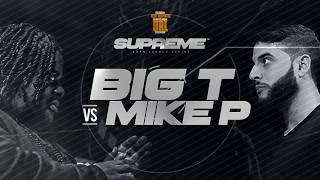 MIKE P VS BIG T BORN LEGACY SUPREME FULL TRAILER (7-29-17)