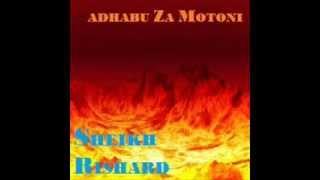 Sheikh Rishard- ADHABU ZA MOTONI