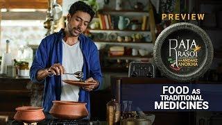 Food As Traditional Medicine - Raja Rasoi Aur Andaaz Anokha | Episode 19 - Preview