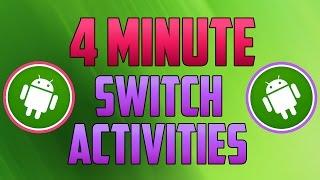 Android Studio : How to Switch Between Activities