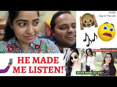 Selfie Maine Le Li Aaj - He Made me Listen to Dhinchak Pooja!   Indian Mommy Vlogging channel