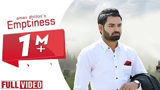 Emptiness | Aman Dhillon | Full Official Video | Yaar Anmulle Records 2015