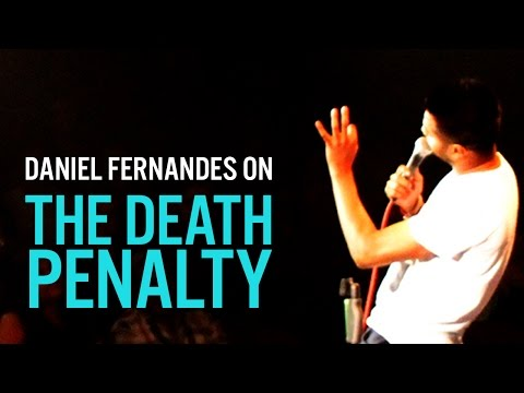 The Death Penalty - Daniel Fernandes Stand-Up Comedy
