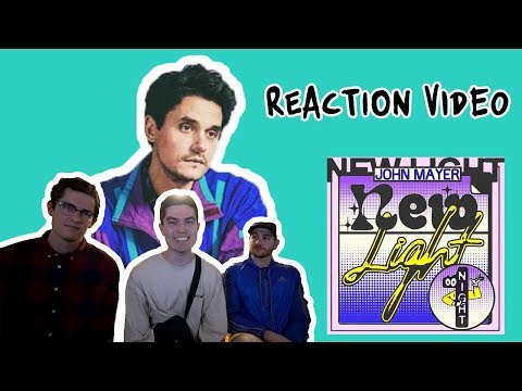 John Mayer - New Light [REACTION]