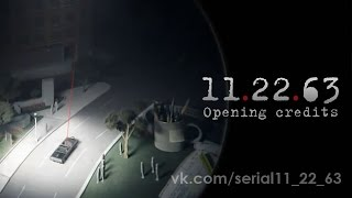 11.22.63 Opening credits