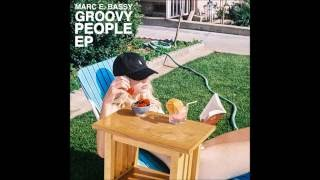 Marc E Bassy - Groovy People EP