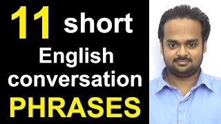 11 Short English Conversation PHRASES - Speak Fluent English - Common Expressions in English