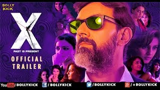 X: Past Is Present Official Trailer | Hindi Movies | Hindi Trailer | Bollywood Movies 2017