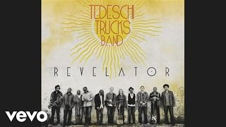 Tedeschi Trucks Band - Bound for Glory (Audio)