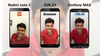 Redmi note 3 vs Lenovo ZUK Z1 vs Asus Zenfone MAX 2016 - Best Smart Phone Under 15000 ?