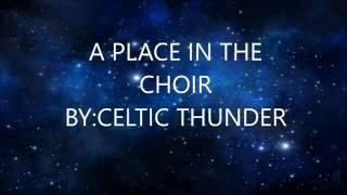 Celtic Thunder A Place in the Choir-Lyrics
