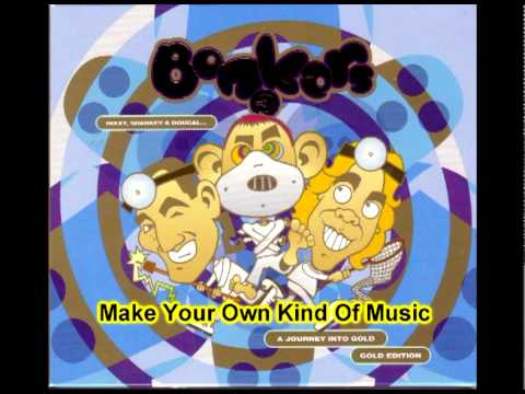 Bonkers 3 - Make Your Own Kind Of Music (6 OF 52)