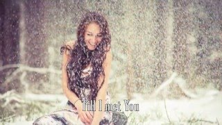 Till I Met You - Laura Story - with Lyrics