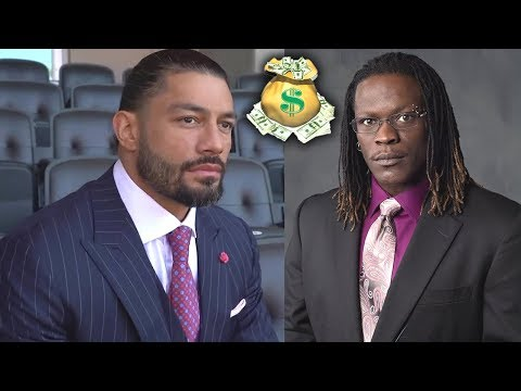 10 WWE Wrestlers Richer Than You Thought 2019 Roman Reigns R Truth & more