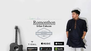 Romonthon By A.s.E Ft. Irfan Faheem | Frequency Soundforge | New Bangla Song 2017