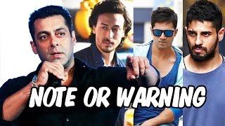 Salman Khan WARNS Young Generation Tiger Shroff, Varun Dhawan, Sidharth, Sushant Singh Rajput