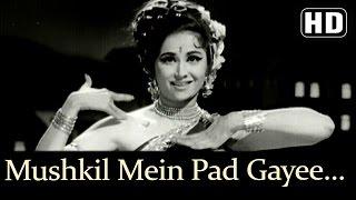Mushkil Mein Pad Gayee Jaan (HD) - Devar Songs - Madhumati- Lata Mangeshkar - Usha Mangeshkar -Dance