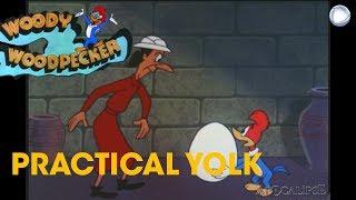 Woody Woodpecker in Practical Yolk | A Walter Lantz Production