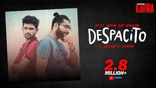 DESPACITO - BEST INDIAN RAP VERSION | KAVIRA ft. ARSHAD & SAUMYA | PALLAVI SINGH