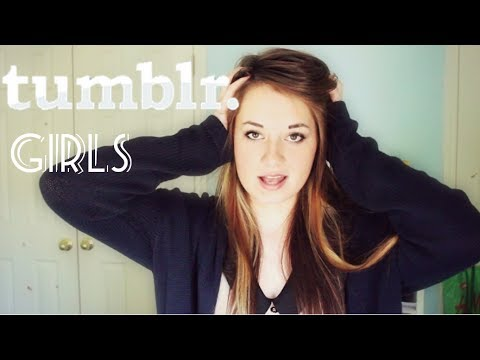 HOW TO: Be A Tumblr Girl