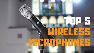 Best Wireless Microphone in 2019 - Top 5 Wireless Microphones Review