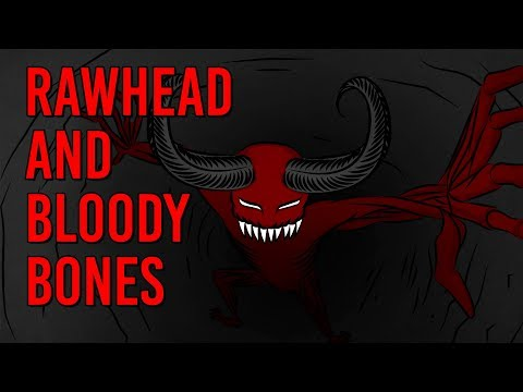 The Legend of Rawhead and Bloody Bones Scary Story Time Something Scary Snarled