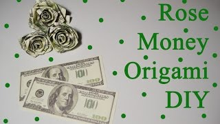DIY Rose Dollars Money Origami Flower Gift Bills Paper Tutorial