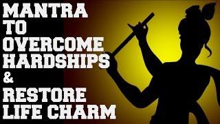 RAM-KRISHNA MANTRA TO OVERCOME HARDSHIPS AND RESTORE LIFE CHARM : VERY POWERFUL !