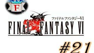 [FR] Final Fantasy VI - Pourparlers avec l'Empire - Episode 21 Walkthrough / Let's play