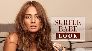 Surfer Babe Look | Beach Makeup Tutorial