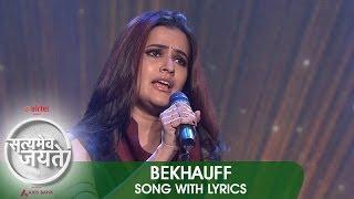 Lyrical: Bekhauff Song with Lyrics | Satyamev Jayate 2 | Aamir Khan | Svati Chakravarty