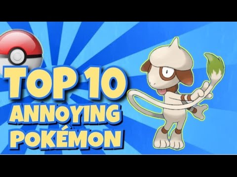 Top 10 most annoying Pokémon in battles!