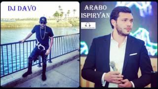DJ DAVO feat. Arabo Ispiryan - De Ari Ari //New 2017//