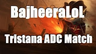 BajheeraLoL - ADC Tristana Struggle City Comeback - League of Legends