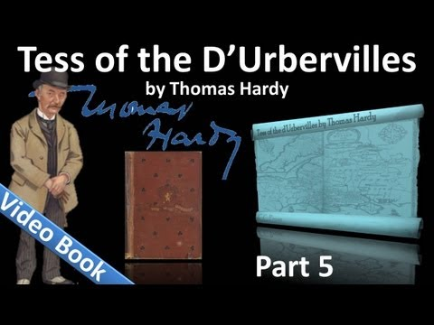 Part 5 - Tess of the d'Urbervilles Audiobook by Thomas Hardy (Chs 32-37)