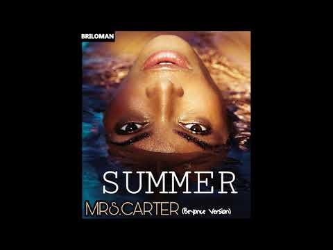 Mrs. Carter - SUMMER (Beyonce Version)