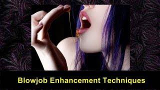 Blowjob Erotic Techniques Video Tutorial