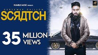 Scratch | Gursewak Dhillon | Sukh Sanghera | Official Music Video | Humble Music