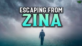 ESCAPING FROM THOUGHTS OF ZINA