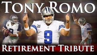 Tony Romo - Retirement Tribute