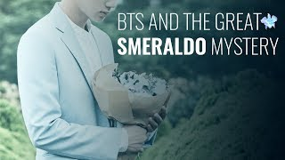 [BTS NEWS] BTS and the Great Smeraldo Mystery