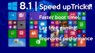 How to Speed Up Your Windows 8.1 Performance (best settings)