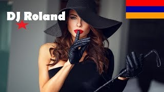 Super Armenian Mix 2018 ❤️DJ Roland❤️