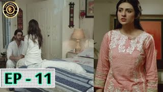 Tumhare Hain Episode 11 - 7th April 2017 - Top Pakistani Drama