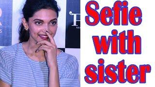 Deepika Padukone's selfie with sister Anisha - TOI