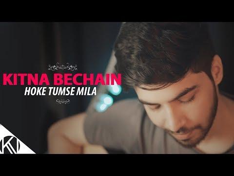 Xxx Mp4 Kitna Bechain Hoke Tumse Mila I Male Version I Unplugged I Kasoor I Karan Nawani 3gp Sex