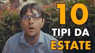 10 TIPI DA ESTATE - PARODIA - iPantellas