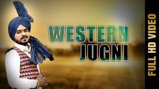 New Punjabi Song - WESTERN JUGNI (Full Video)   HARPREET JASPALON   Latest Punjabi Songs 2017