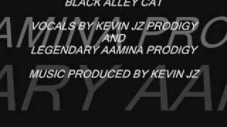 The Return Of THe Black Alley Cat with Kevin and Aamina Prodigy